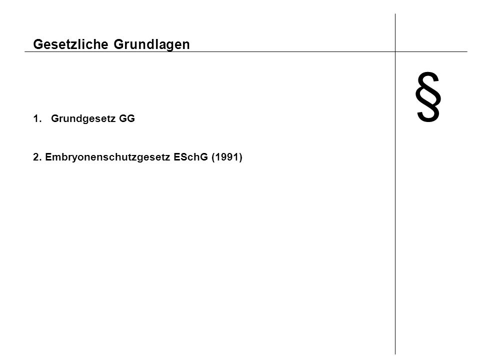 § Gesetzliche Grundlagen Grundgesetz GG