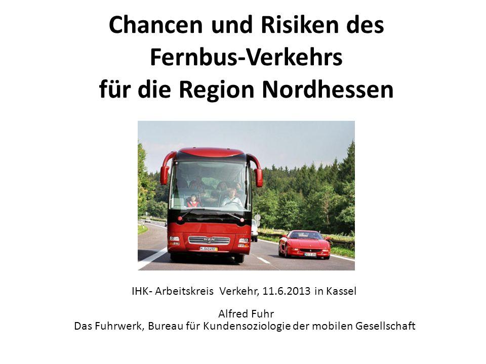 Chancen und Risiken des Fernbus-Verkehrs für die Region Nordhessen