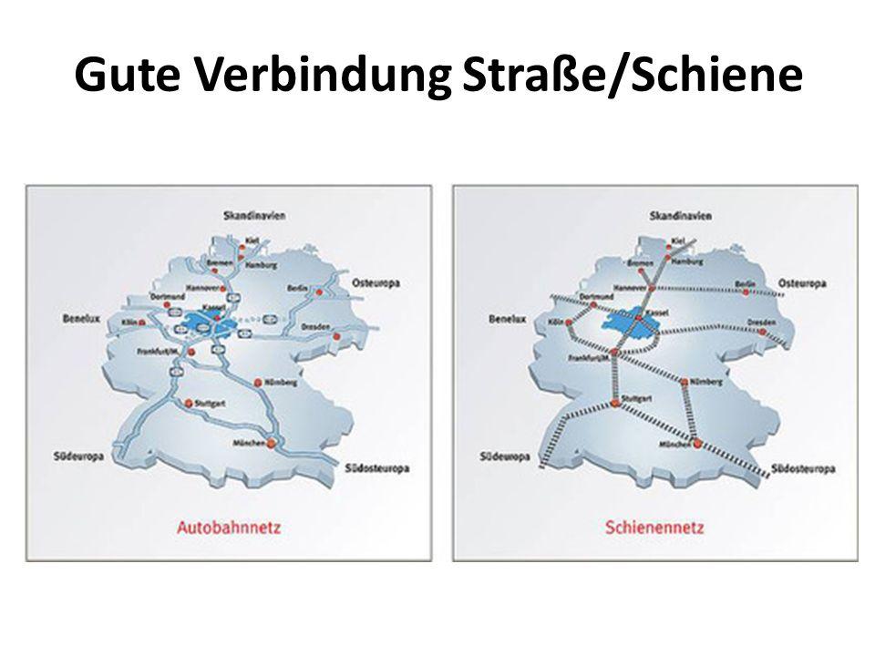 Gute Verbindung Straße/Schiene