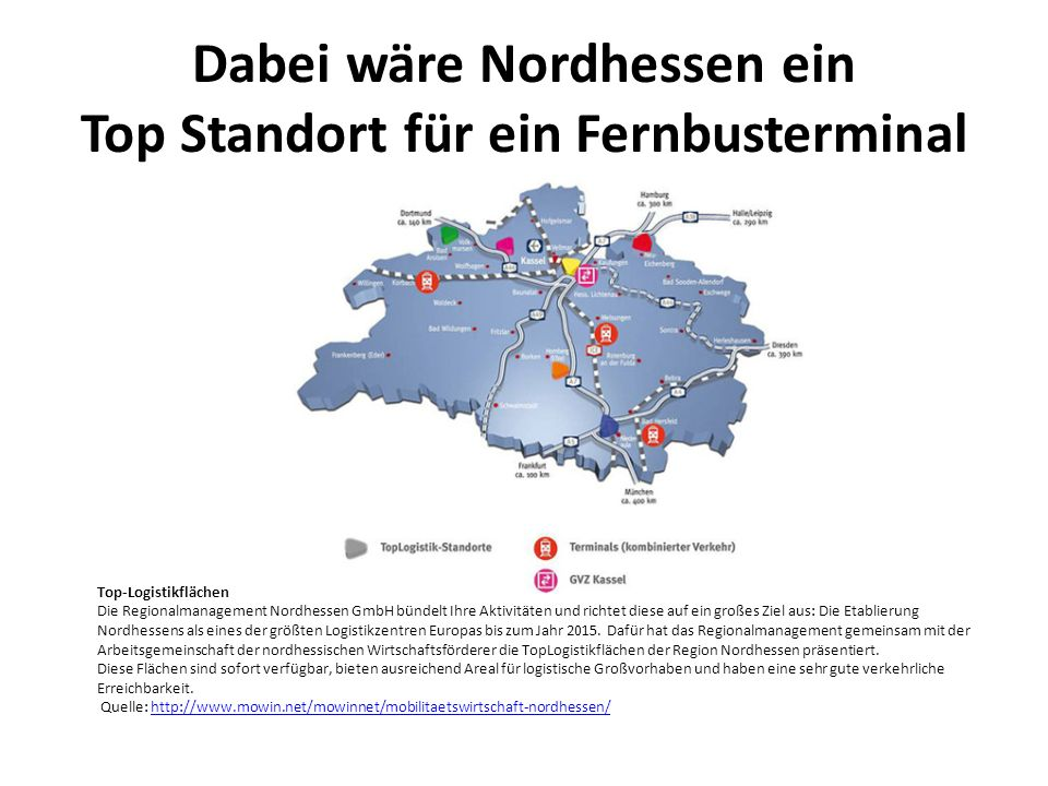 Dabei wäre Nordhessen ein Top Standort für ein Fernbusterminal