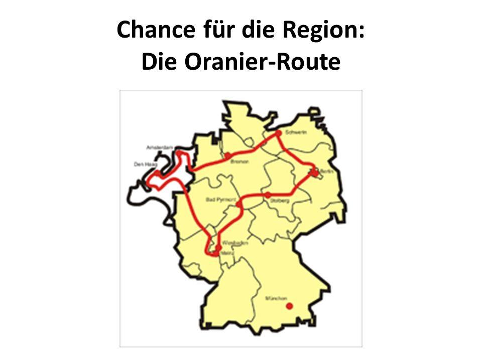 Chance für die Region: Die Oranier-Route