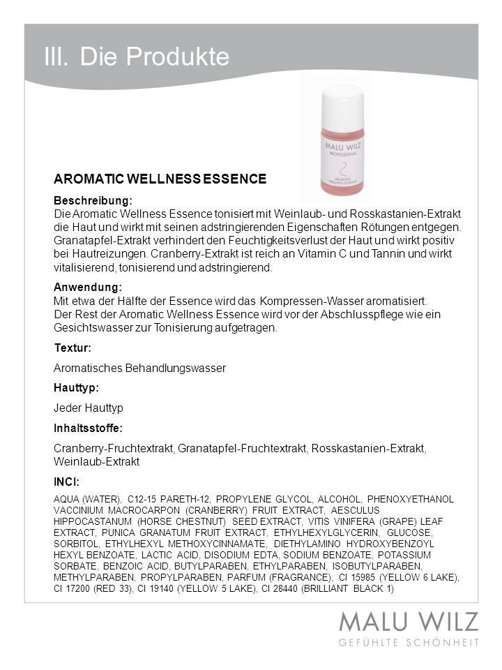 III. Die Produkte AROMATIC WELLNESS ESSENCE Beschreibung:
