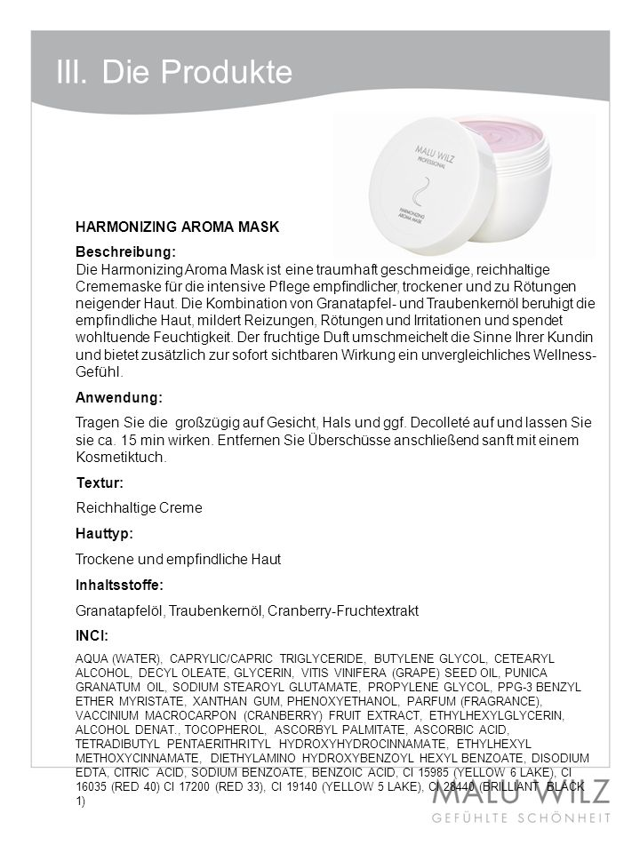 III. Die Produkte HARMONIZING AROMA MASK Beschreibung: