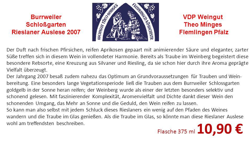 Burrweiler Schloßgarten Rieslaner Auslese 2007 VDP Weingut Theo Minges