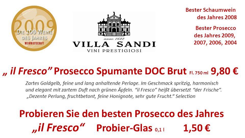 """""""il Fresco Probier-Glas 0,1 l 1,50 €"""