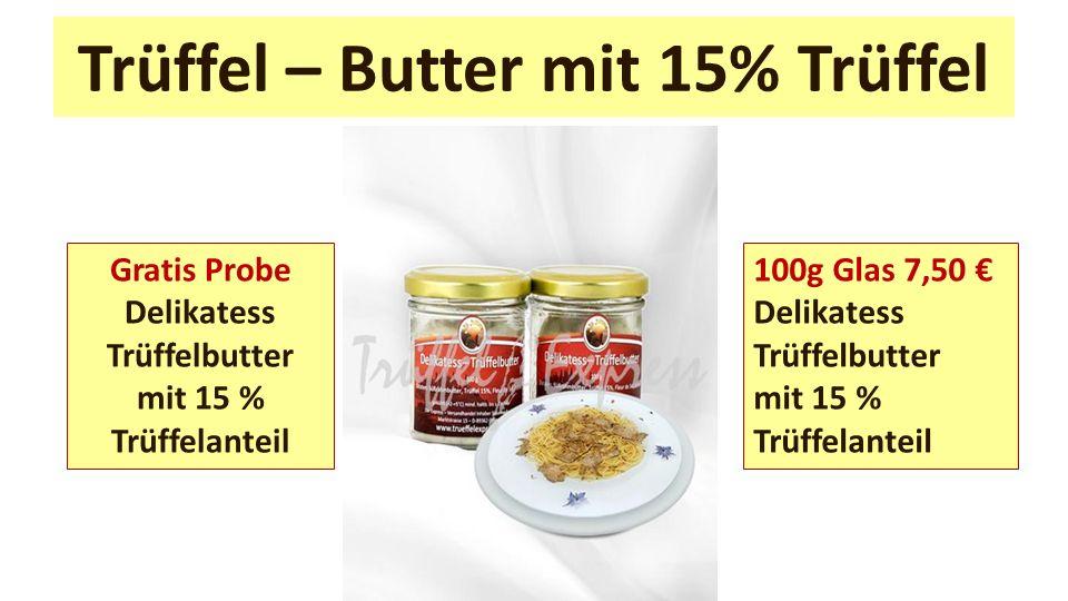 Trüffel – Butter mit 15% Trüffel
