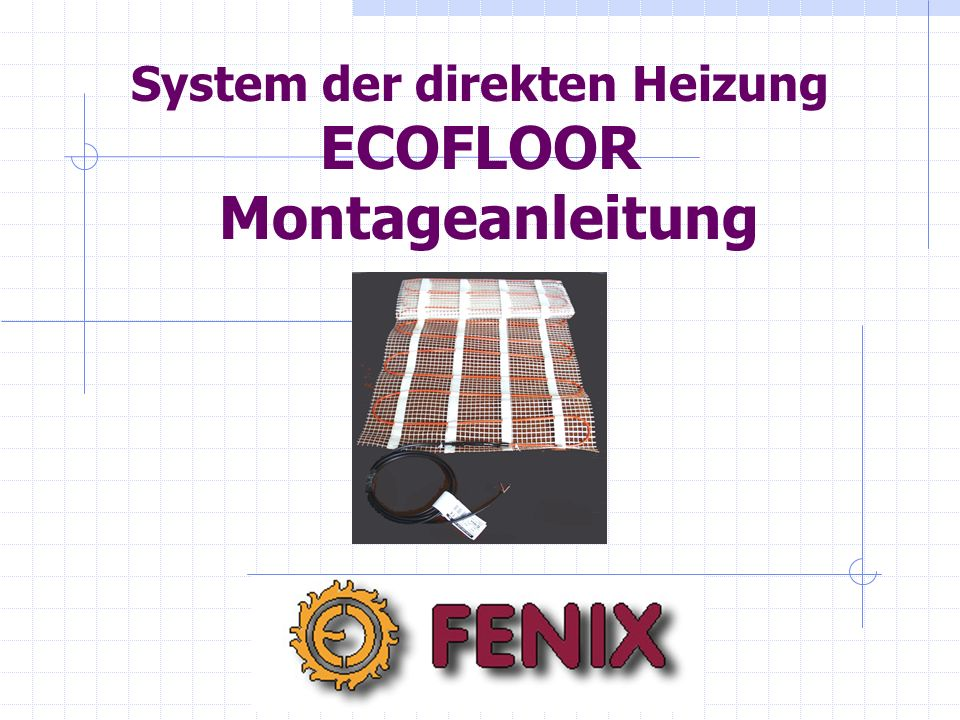 System der direkten Heizung ECOFLOOR Montageanleitung
