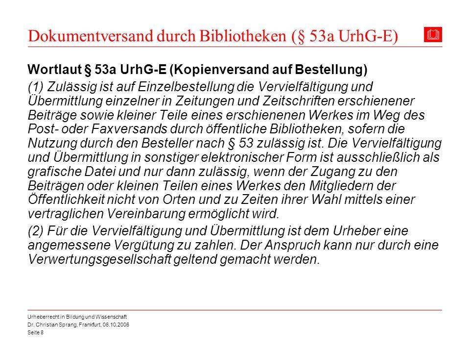 Dokumentversand durch Bibliotheken (§ 53a UrhG-E)