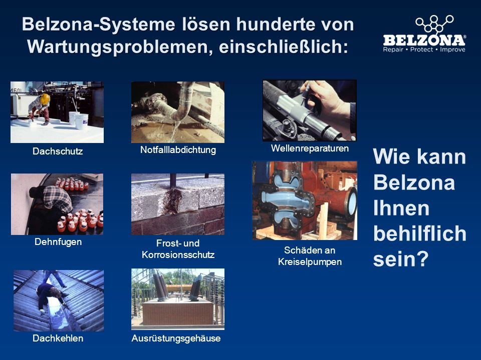 Belzona-Systeme lösen hunderte von Wartungsproblemen, einschließlich: