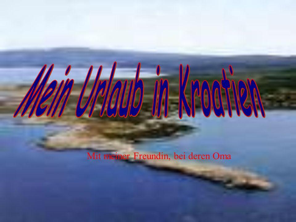 Mein Urlaub in Kroatien