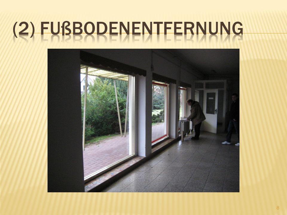 (2) Fußbodenentfernung
