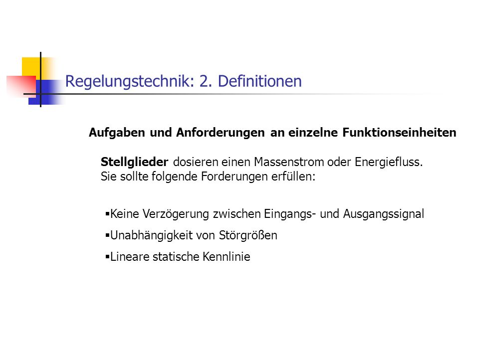 Regelungstechnik: 2. Definitionen