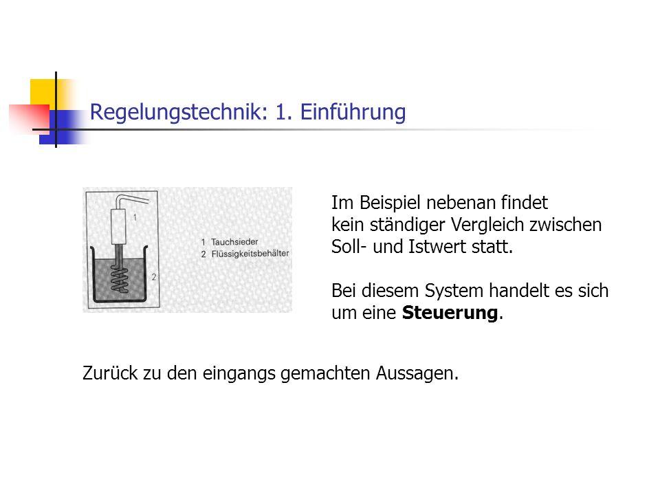 Regelungstechnik: 1. Einführung