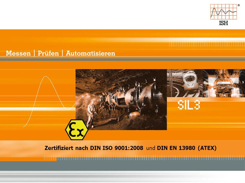 Zertifiziert nach DIN ISO 9001:2008 und DIN EN 13980 (ATEX)