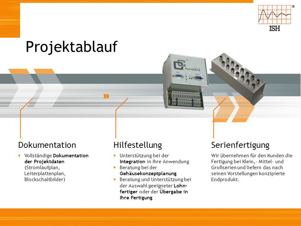 Projektablauf Dokumentation Hilfestellung Serienfertigung