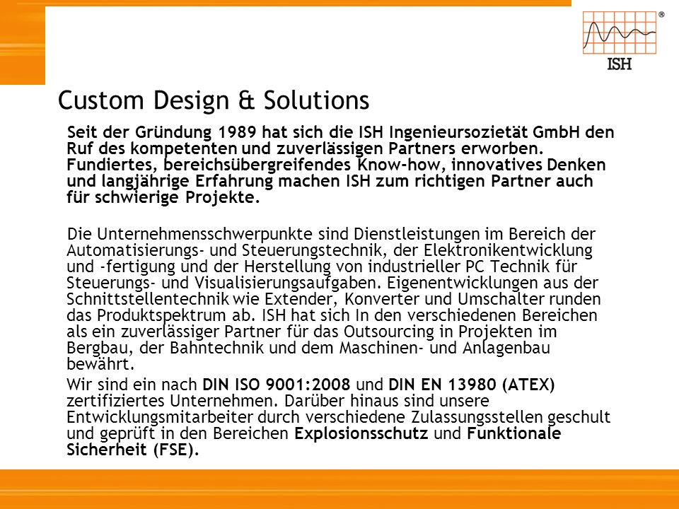 Custom Design & Solutions