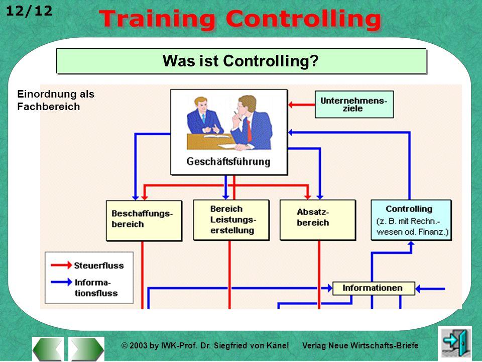 Was ist Controlling Einordnung als Fachbereich