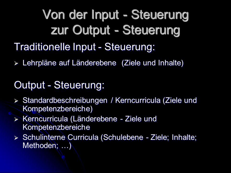 Von der Input - Steuerung zur Output - Steuerung