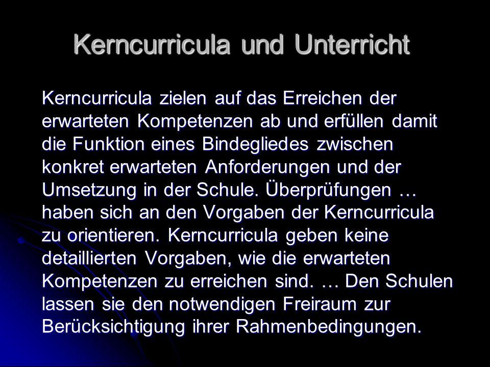 Kerncurricula und Unterricht