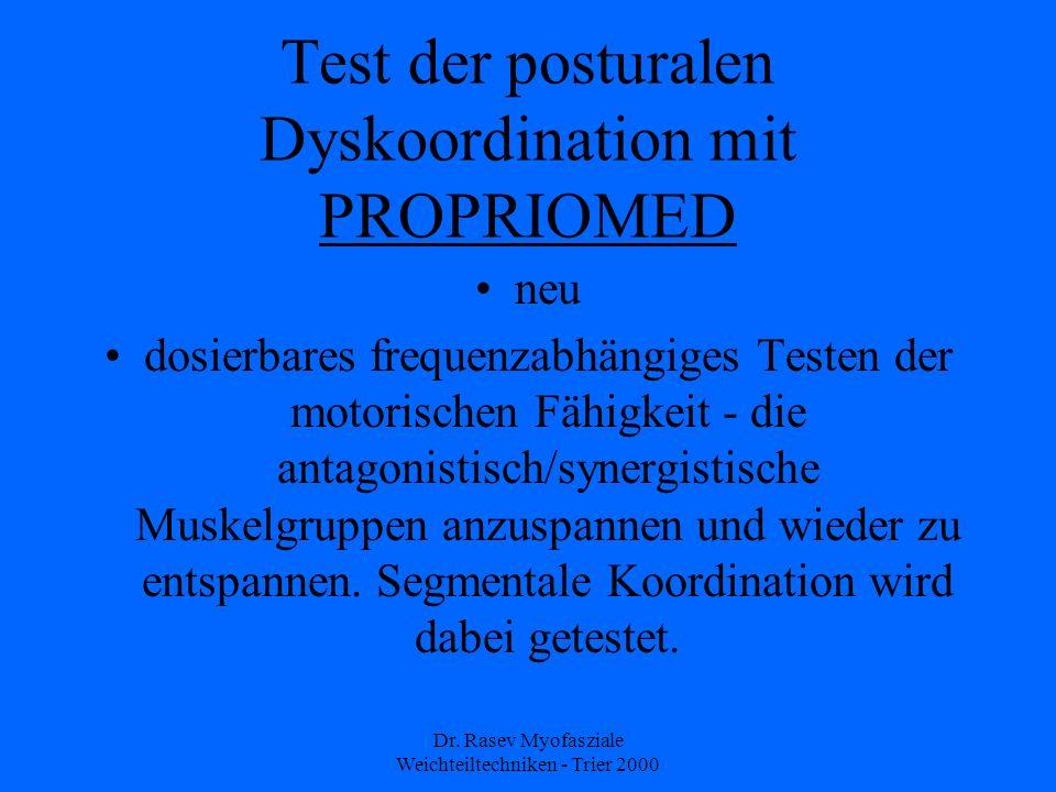 Test der posturalen Dyskoordination mit PROPRIOMED