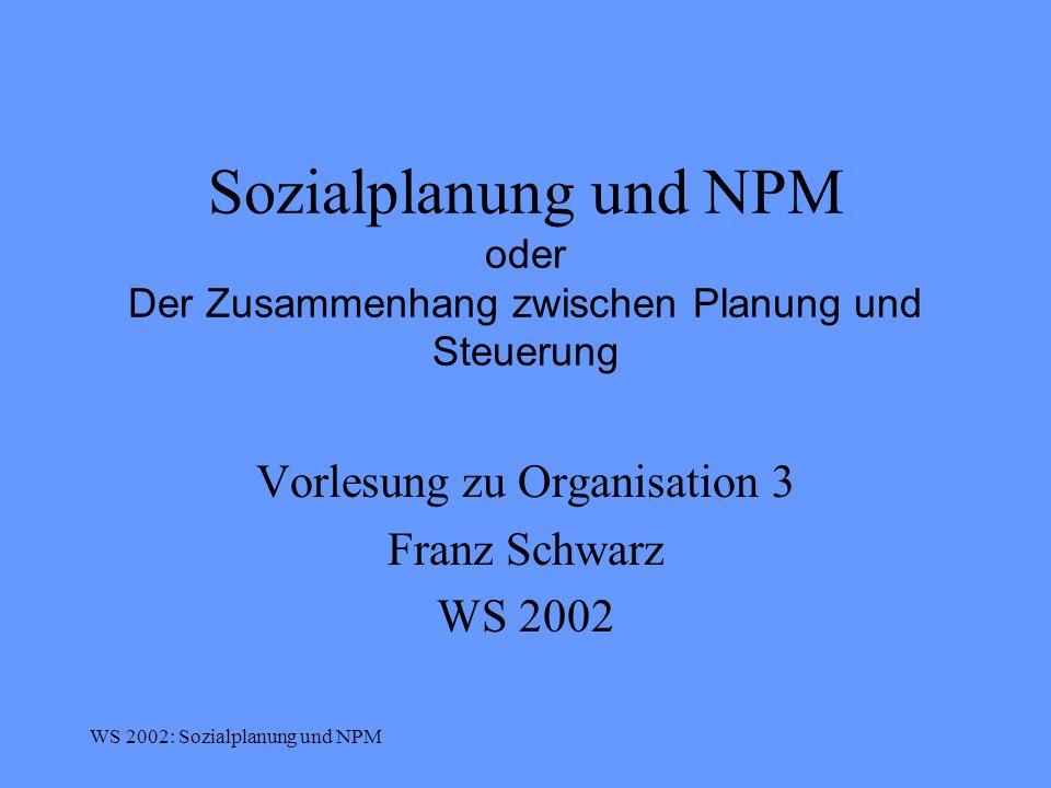 Vorlesung zu Organisation 3 Franz Schwarz WS 2002