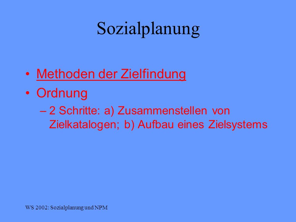 Sozialplanung Methoden der Zielfindung Ordnung