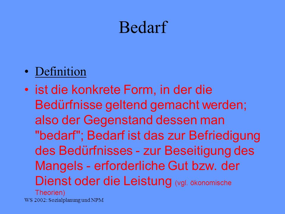 Bedarf Definition.