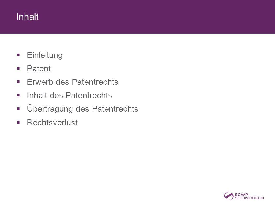 Inhalt Einleitung Patent Erwerb des Patentrechts