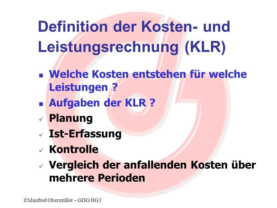 Definition der Kosten- und Leistungsrechnung (KLR)