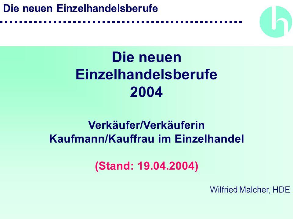 Verkäufer/Verkäuferin Kaufmann/Kauffrau im Einzelhandel