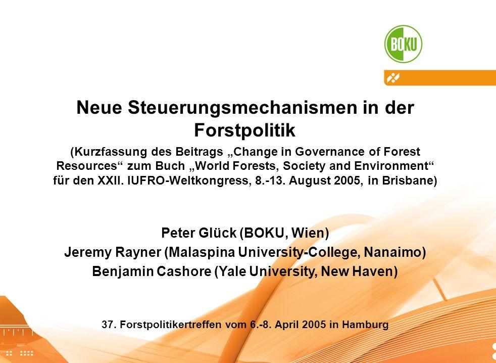 Neue Steuerungsmechanismen in der Forstpolitik