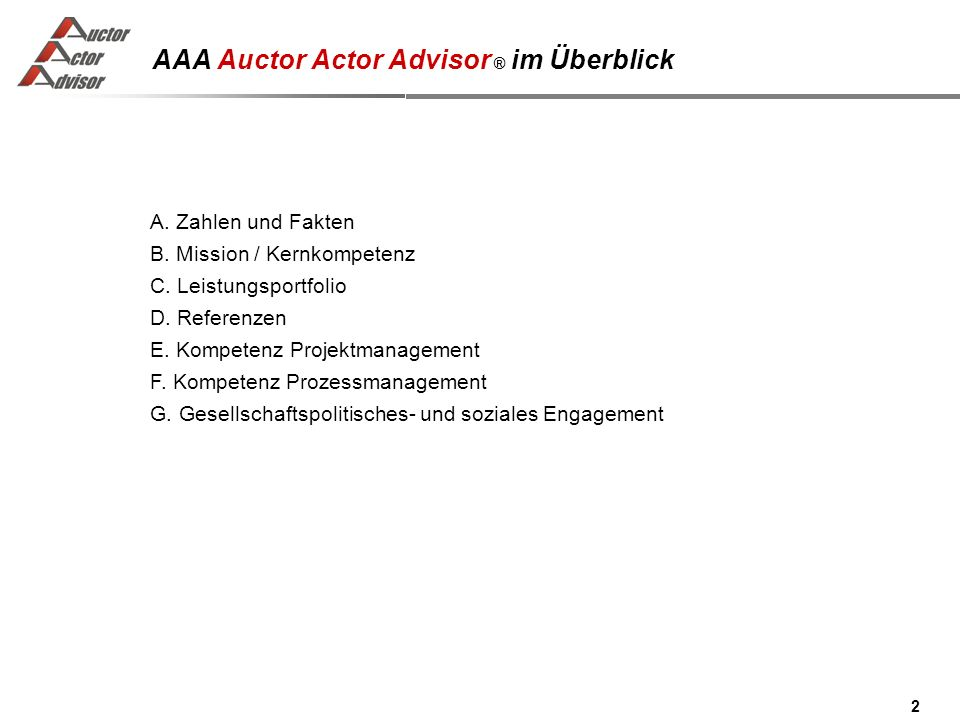 AAA Auctor Actor Advisor ® im Überblick