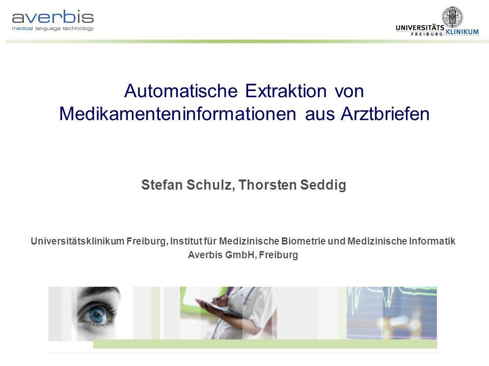 Automatische Extraktion von Medikamenteninformationen aus Arztbriefen
