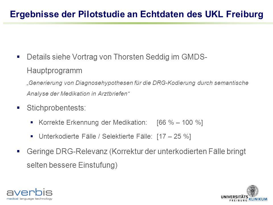 Ergebnisse der Pilotstudie an Echtdaten des UKL Freiburg