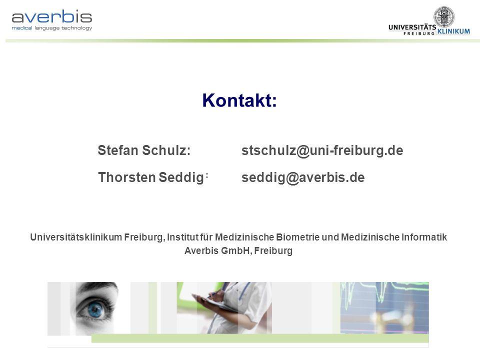 Kontakt: Stefan Schulz: stschulz@uni-freiburg.de
