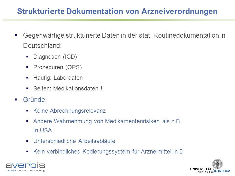 Strukturierte Dokumentation von Arzneiverordnungen