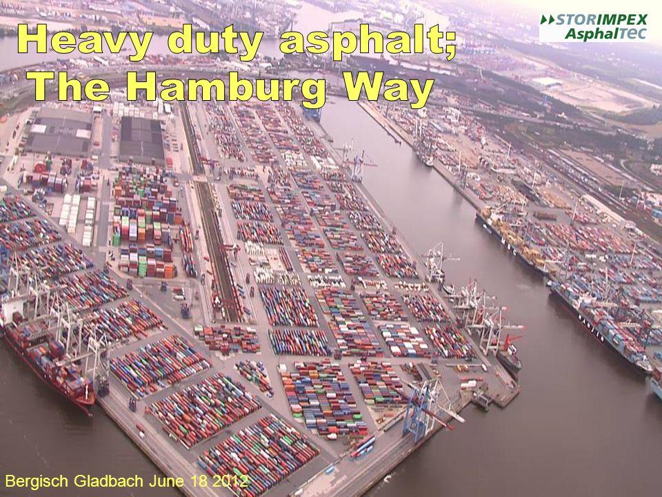 Heavy duty asphalt; The Hamburg Way Bergisch Gladbach June 18 2012