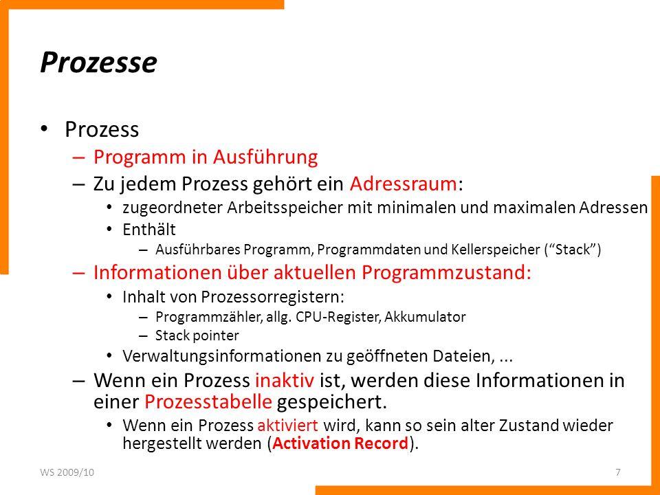 Prozesse Prozess Programm in Ausführung