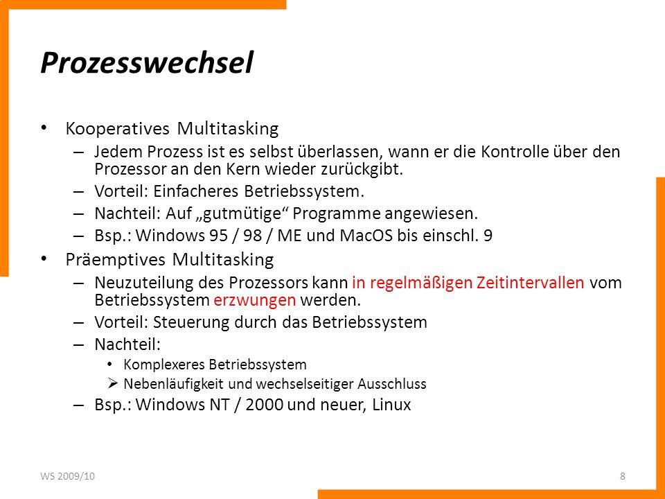 Prozesswechsel Kooperatives Multitasking Präemptives Multitasking