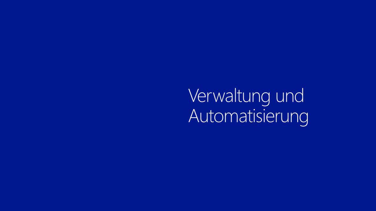 Verwaltung und Automatisierung