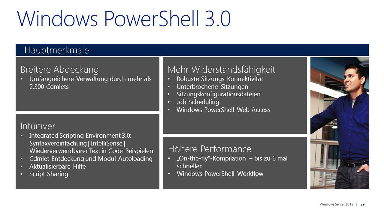 Windows PowerShell 3.0 Hauptmerkmale Breitere Abdeckung