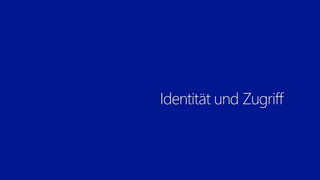 3/28/2017 Identität und Zugriff