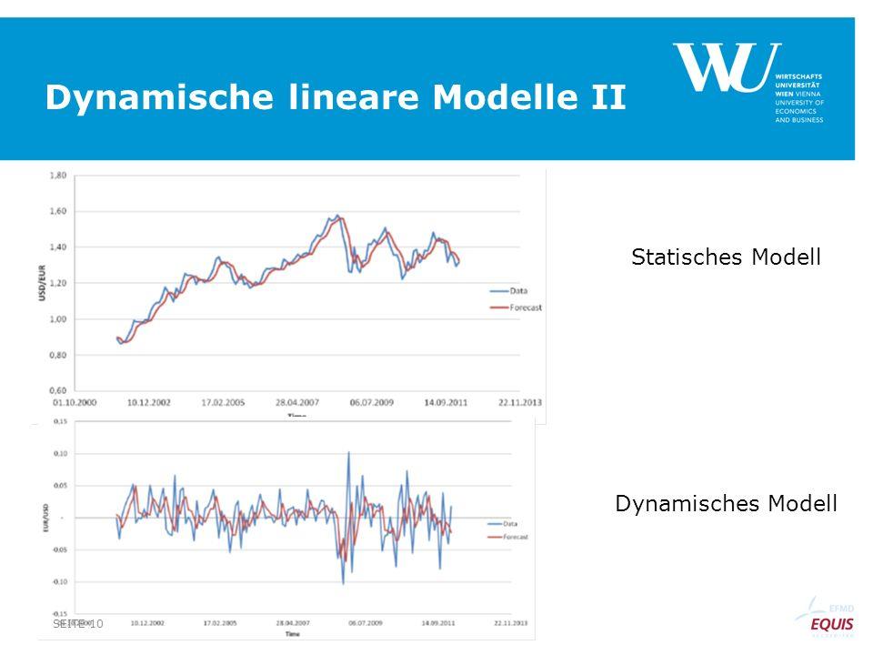Dynamische lineare Modelle II