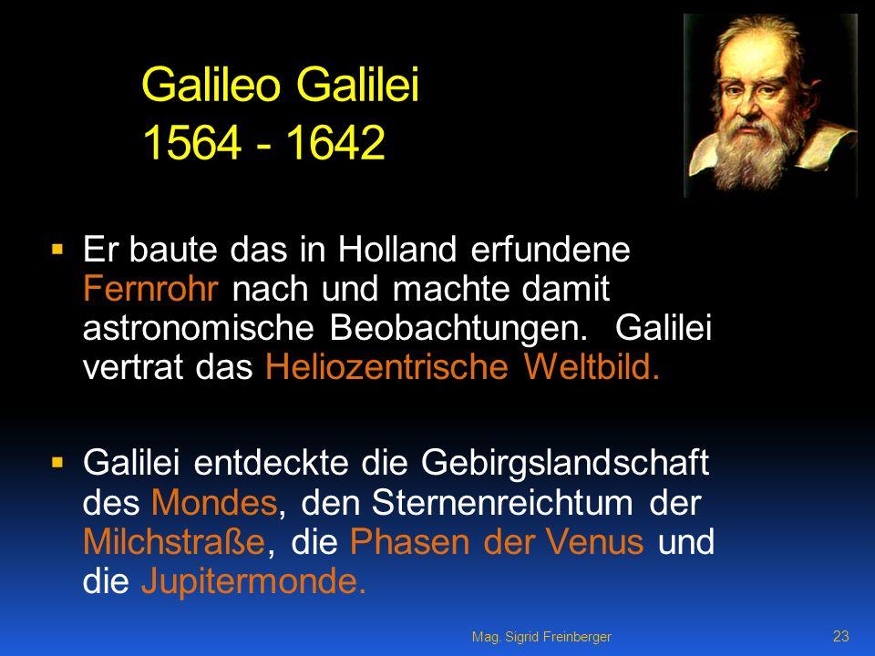 Galileo Galilei 1564 - 1642