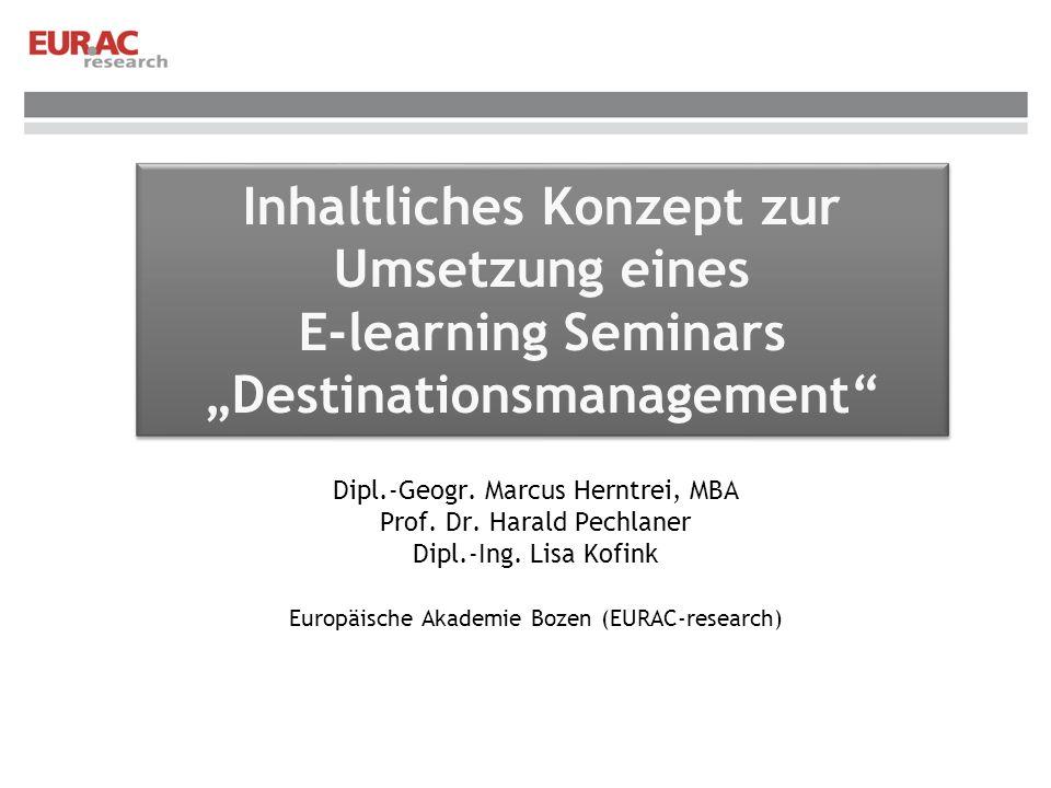 """Inhaltliches Konzept zur Umsetzung eines E-learning Seminars """"Destinationsmanagement"""