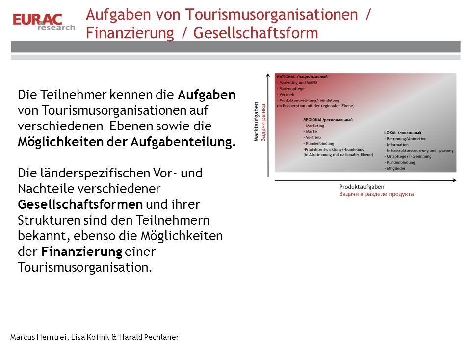 Aufgaben von Tourismusorganisationen / Finanzierung / Gesellschaftsform