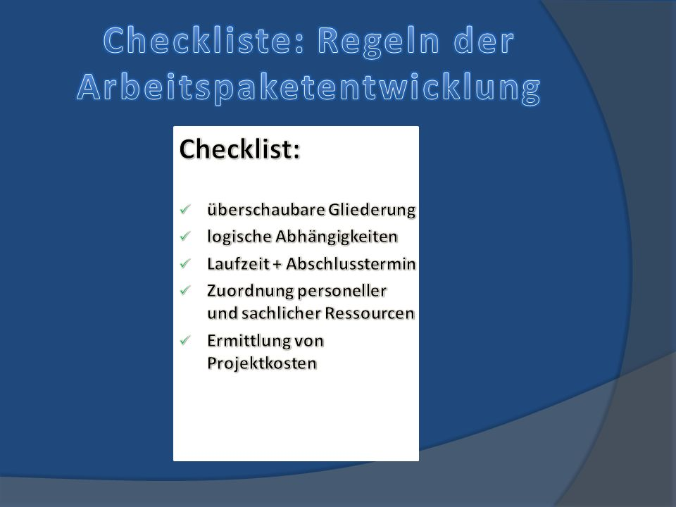 Checkliste: Regeln der Arbeitspaketentwicklung