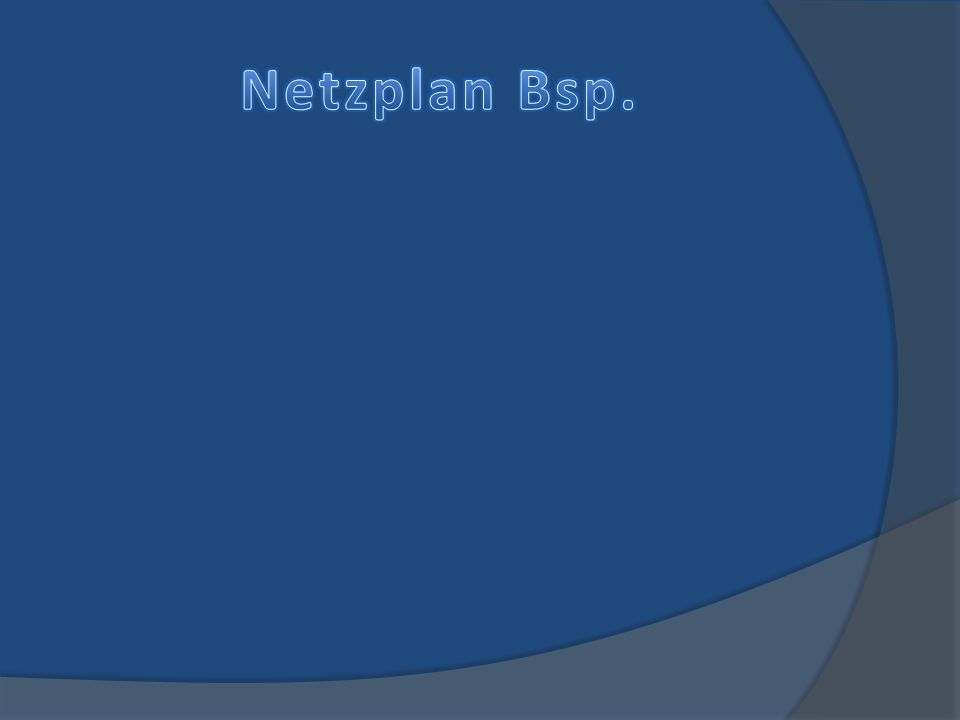 Netzplan Bsp.