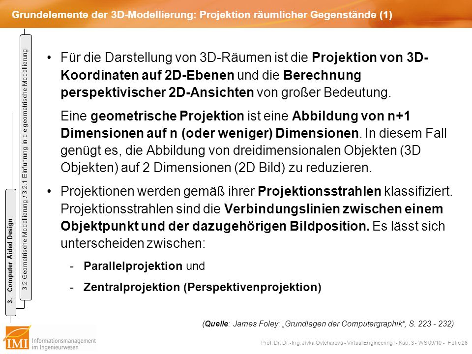 Grundelemente der 3D-Modellierung: Projektion räumlicher Gegenstände (1)