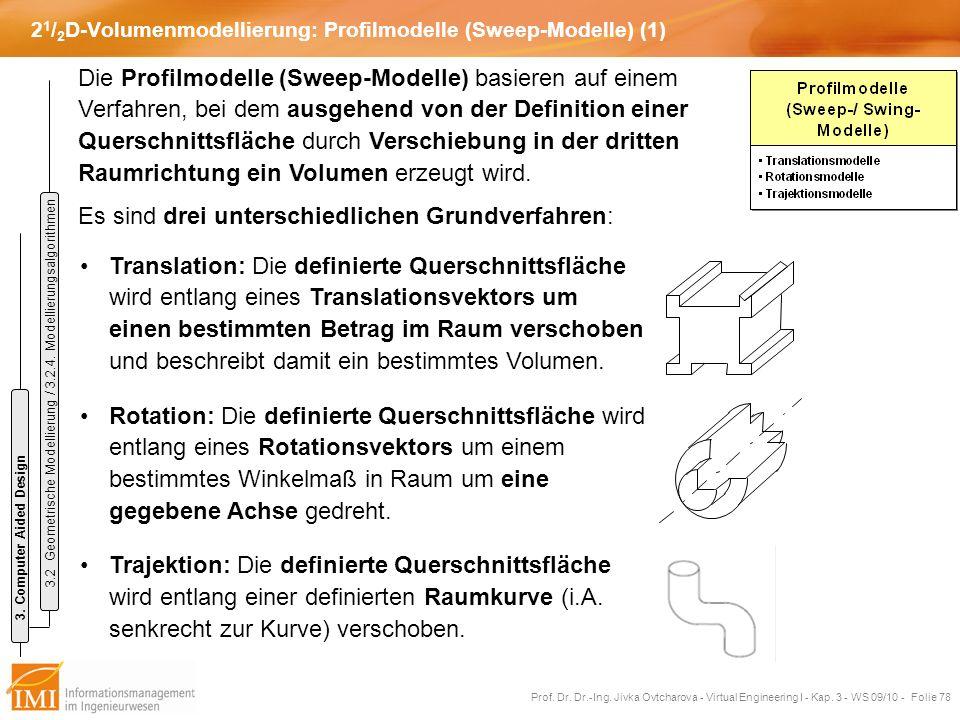 21/2D-Volumenmodellierung: Profilmodelle (Sweep-Modelle) (1)